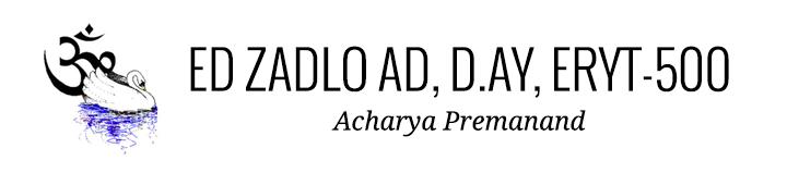 Ed Zadlo AD, D.AY, ERYT-500